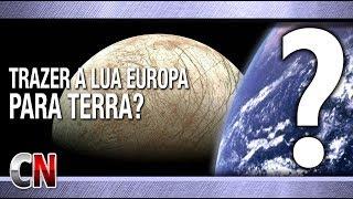É possível sequestrar a lua Europa de Júpiter e trazer para a órbita da Terra?