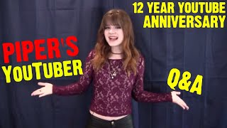 Who is Piper? | Long-Time YouTuber Q&A | Actor | Piper's Picks BTS
