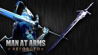 Dark Souls III Great Sword of Artorias - MAN AT ARMS: REFORGED