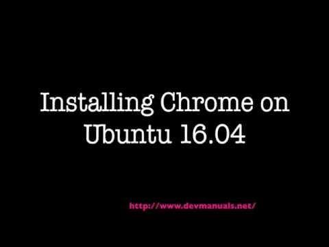 Installing Chrome on Ubuntu 16.04