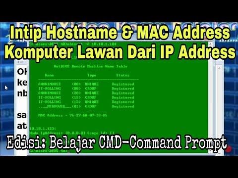 Cara Mengetahui Hostname & Mac Address PC Target Dari IP Address PC Target