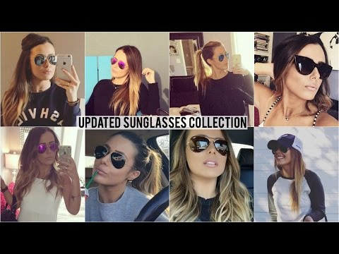 MY UPDATED SUNGLASSES COLLECTION!