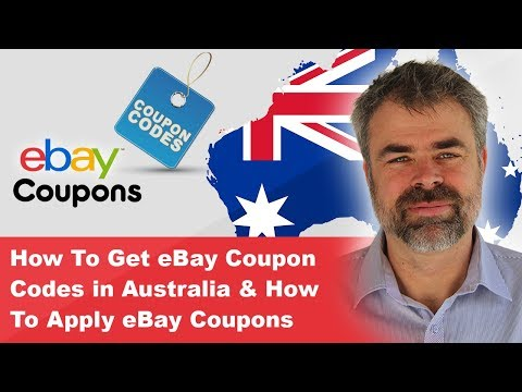 How To Get eBay Coupon Codes in Australia 2018 & How To Apply eBay Coupons