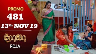 ROJA Promo | Episode 481 Promo | ரோஜா | Priyanka | SibbuSuryan | Saregama TVShows Tamil