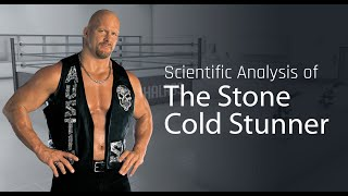 Scientific Analysis of The Stone Cold Stunner