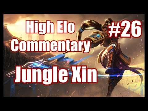 Season 3 | Jungle Xin Zhao Commentary | Ranked game analysed by High Elo #26 | League of Legends