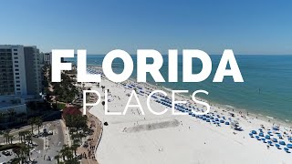 10 Best Places to Visit in Florida - Travel Video