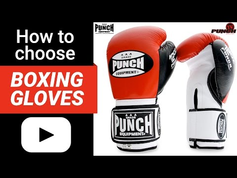 How to choose Boxing Gloves - Punch Equipment Review