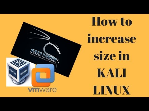 Increase the size of Kali Linux / ubuntu in Virtualbox and VMware