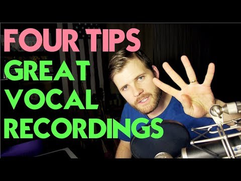 4 Tips for Better Vocal Recordings