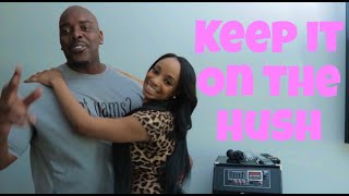 KEEP IT ON THE HUSH ft. @Bigg Jah