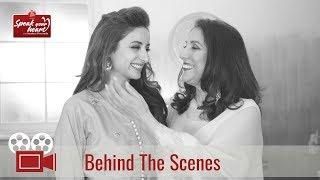 Behind The Scenes With Sarwat Gillani | Speak Your Heart With Samina Peerzada