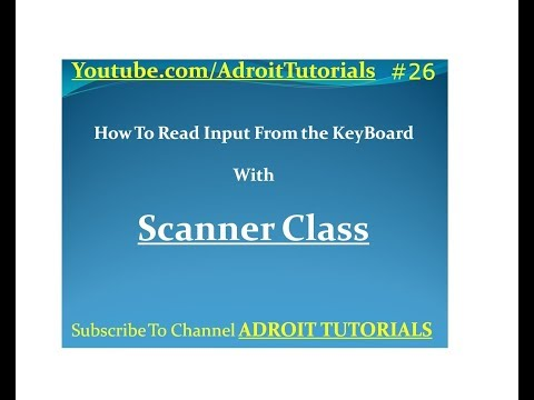 How to use Scanner Class in Java to take input from Keyboard Tutorial #26