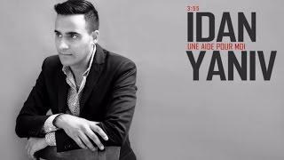 Idan Yaniv - Une Aide Pour Moi