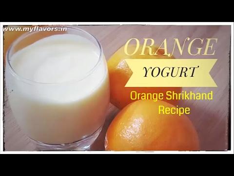 Orange Shrikhand/Orange Yogurt Recipe/Flavored yogurt Recipe/Frozen Orange Yogurt/Yogurt