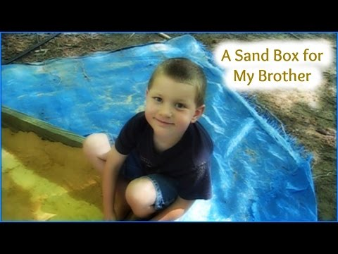 A Sand Box for My Brother