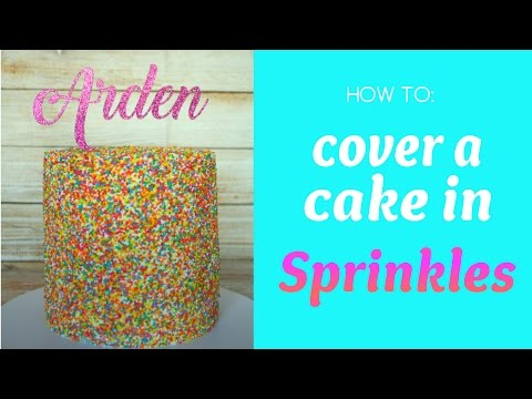 How to: Cover a Cake in Sprinkles