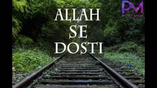 Allah Se Dosti   maulana tariq jameel