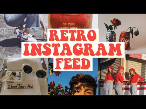 RETRO INSTAGRAM FEED // Filters & Apps