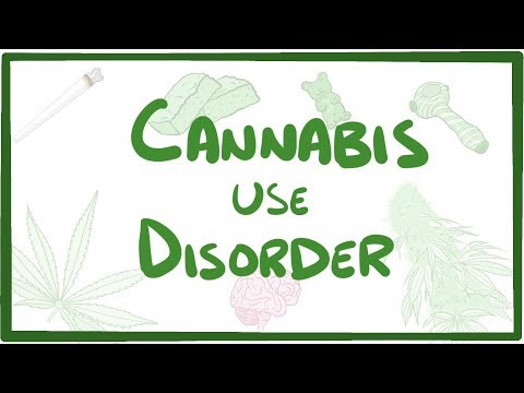 Cannabis Use Disorder - causes, symptoms, diagnosis, treatment, pathology