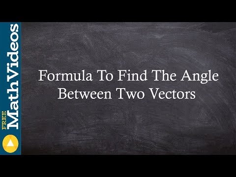What is the formula to find the angle between two vectors