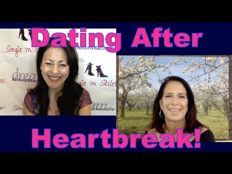 Dating After Heartbreak - Dating Advice for Women