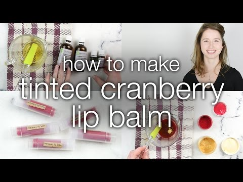How to Make Tinted Cranberry Lip Balm