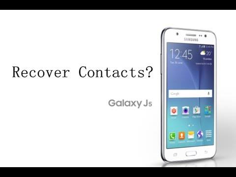 How to Recover Deleted Contacts from Samsung J5?