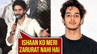 Shahid Kapoor Says Ishaan Doesn't Need My Support   Batti Gul Meter Chalu Trailer Launch