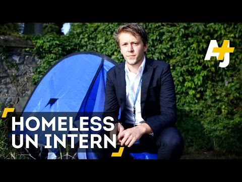 UN Unpaid Intern Can't Afford Rent So He Slept In A Tent