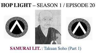 SAMURAI LIT: Takuan Soho (Part 1)
