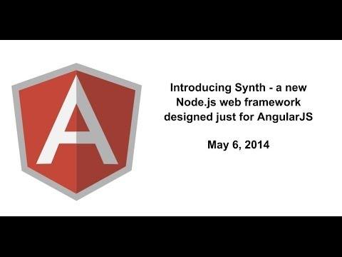 Introducing Synth - A new Node.js web framework designed just for AngularJS