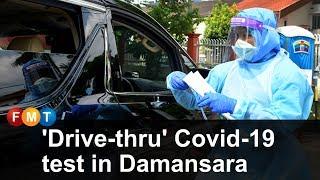 'Drive-thru' Covid-19 test in Damansara