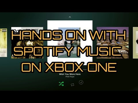 Spotify Music on Xbox One - Hands On