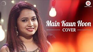 Main Kaun Hoon Cover | Jayeeta Roy