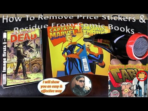 How To Remove Price Stickers & Residue From Comic Books