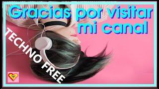 Canción de uso libre-Tecno Freestyle ♪