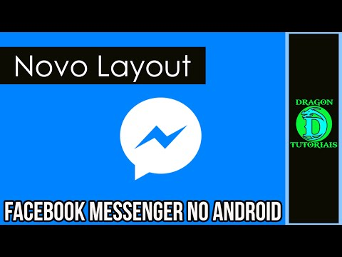 Facebook Messenger ganha novo Layout no Android