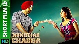 Mukhtiar Chadha Punjabi Movie 2015 | Short Film | Diljit Dosanjh, Oshin Brar