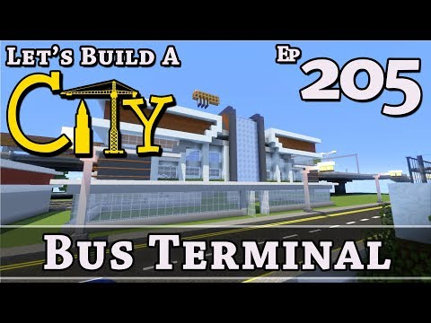 How To Build A City :: Minecraft :: Bus Terminal :: E205