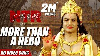 NTR, More than a hero! Video Song | NTR Biopic Video Songs | Kaala Bhairava | Balakrishna