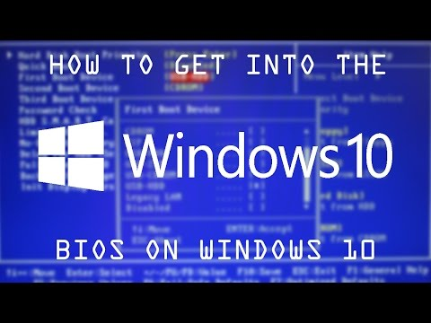 How To Get Into The BIOS On Windows 10