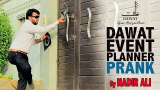 | Dawat Event Planner | Funny Prank By Nadir Ali In P4 Pakao