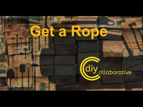 Get a Rope