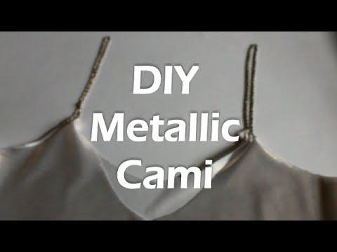 DIY Metallic Cami Top ¦ Fashion Floor Fillers