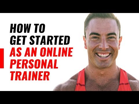 How To Get Started As An Online Personal Trainer