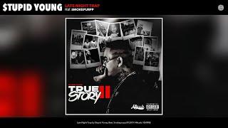 $tupid Young - Late Night Trap (Audio) (feat. Smokepurpp)