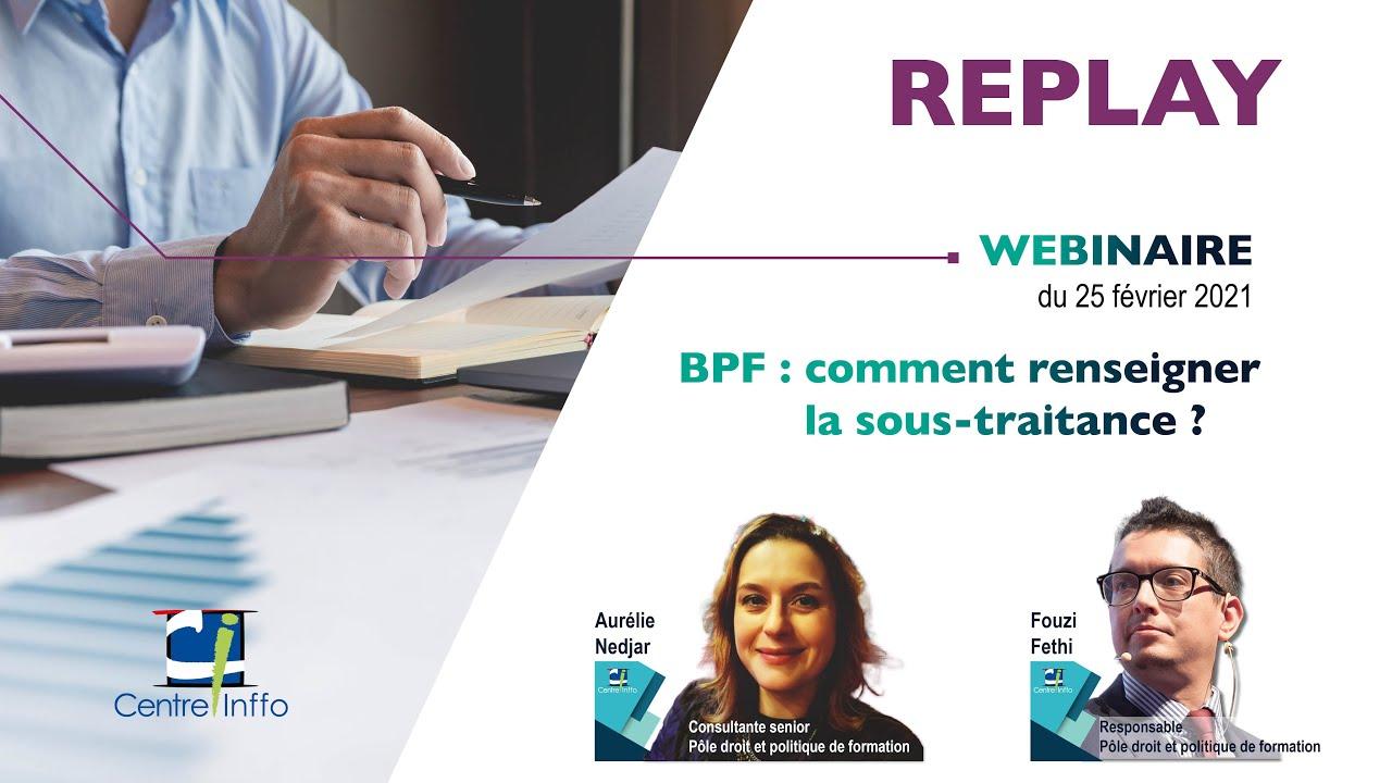 BPF : comment renseigner la sous-traitance ?