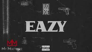 Lud Foe - Eazy [My Mixtapez Exclusive]