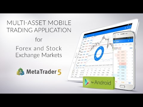 MetaTrader 5 for Android Smartphones and Tablets
